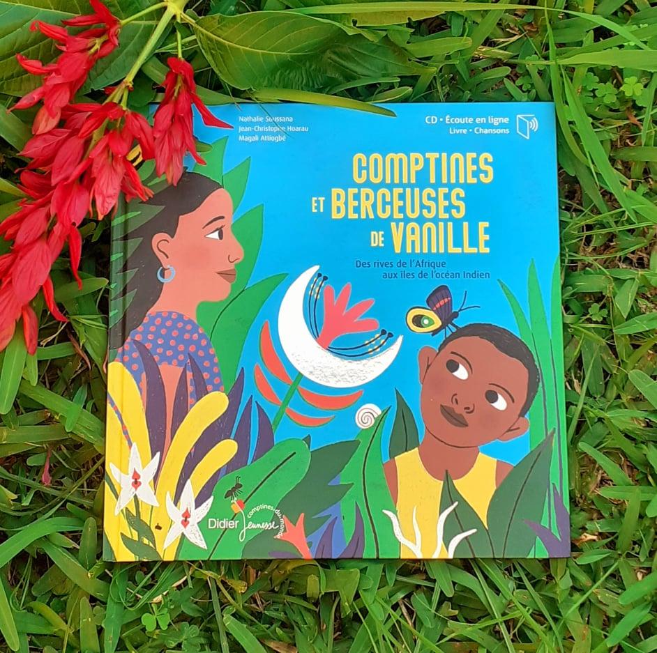 Comptines et Berceuses de Vanille :: Nathalie Soussana, Jean-Christophe Hoarau et Magali Attiogbé