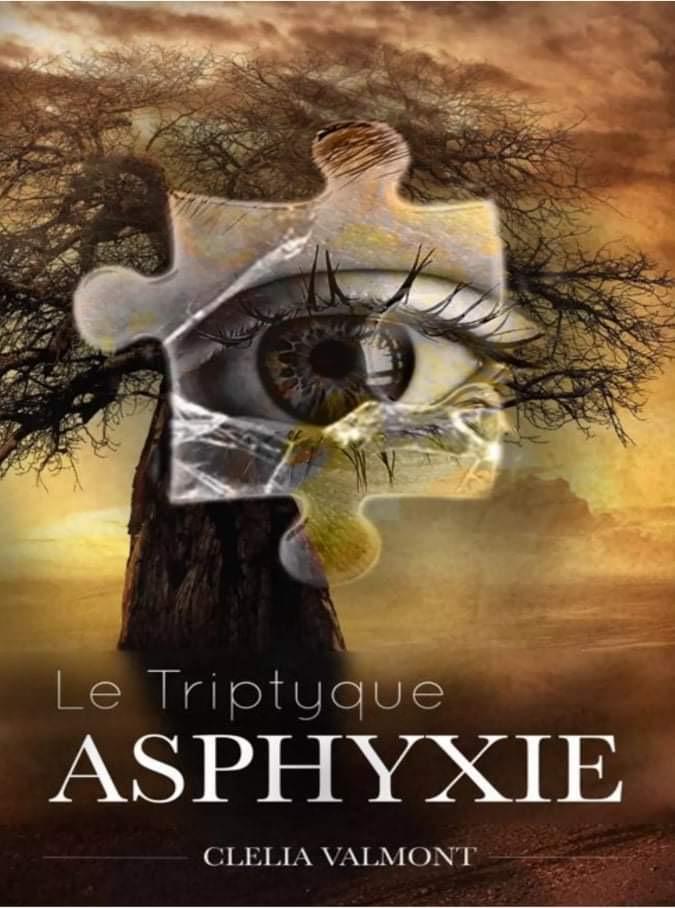 Le Triptyque : Asphyxie :: Clélia Valmont