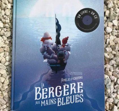 La Bergère aux mains bleues :: Pierre Luc Granjeon, Samuel Ribeyron et Amélie-les-crayons