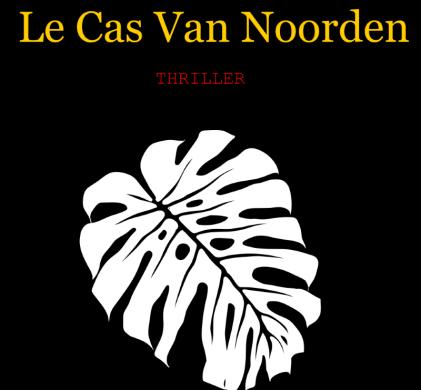 Le cas Van Noorden :: Raphaël Passerin